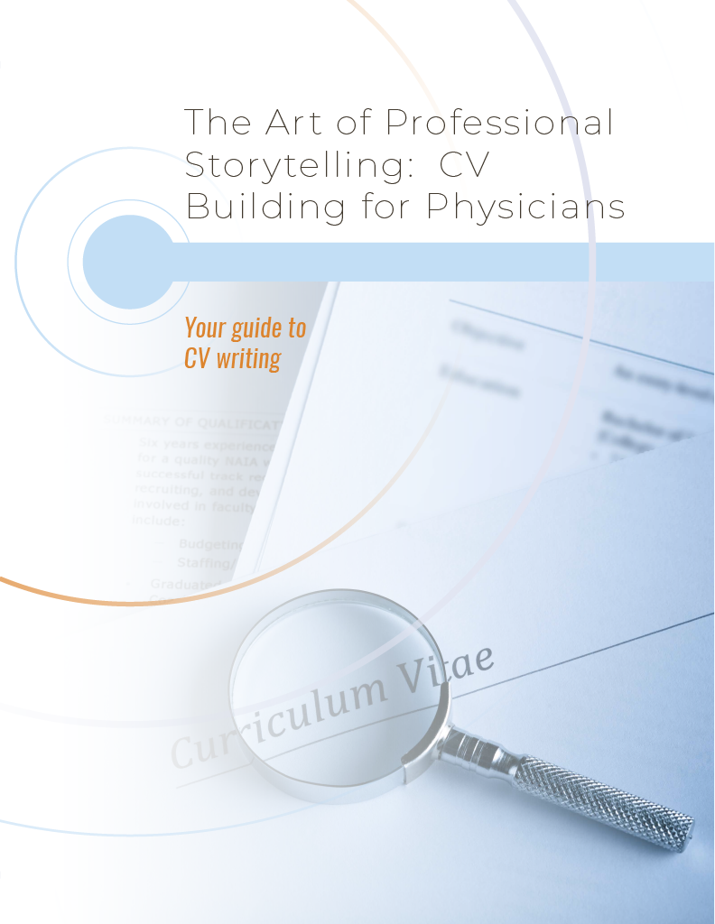 The Art of Professional Storytelling:  CV Building for Physicians
